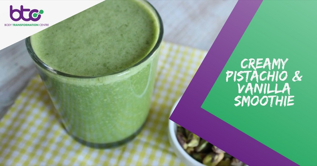 Creamy Pistachio and Vanilla Protein Smoothie from Body Transformation Centre